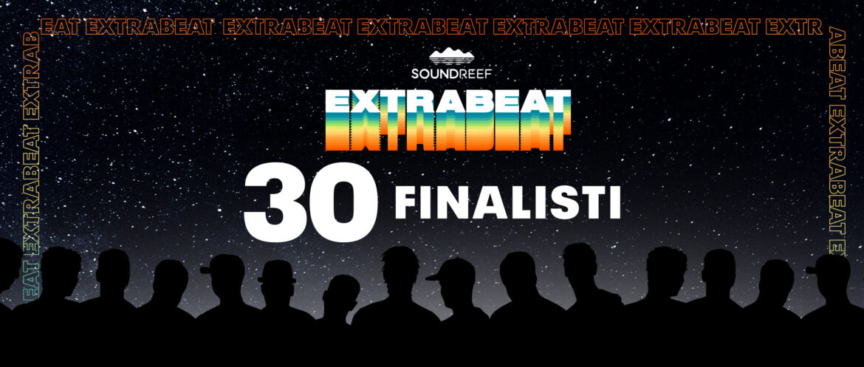 Extrabeat - Finalisti 30