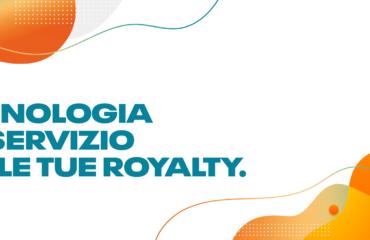 Tecnologia al servizio delle tue royalty.